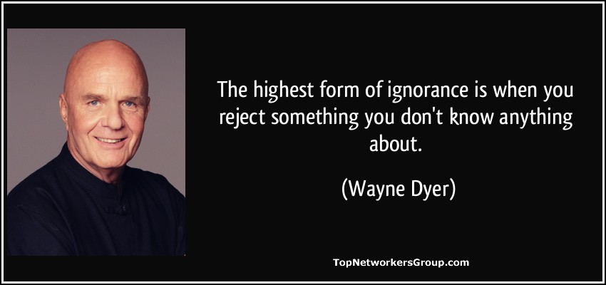 wayne-dyer-ignorance