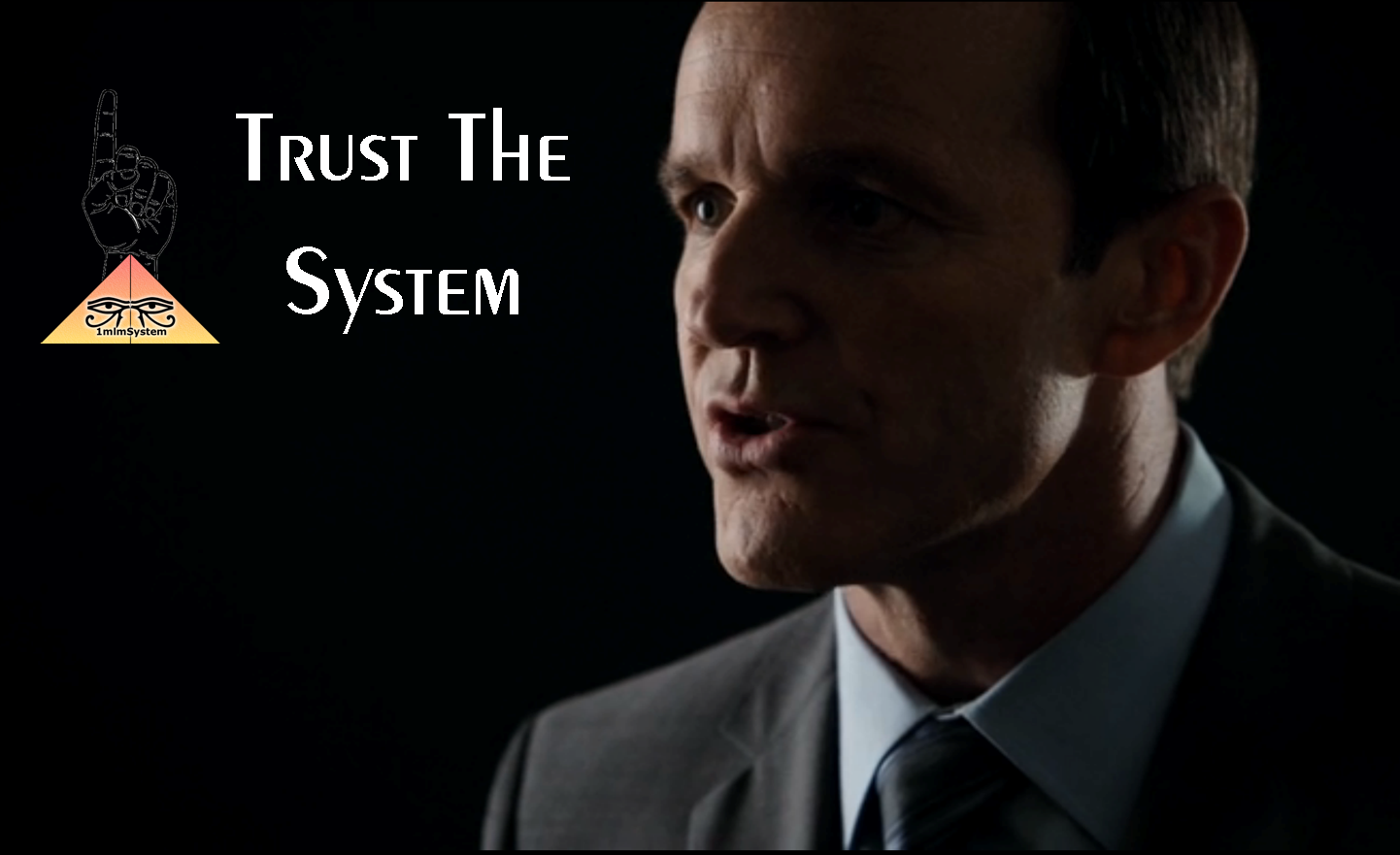 Agents of Shield - Trust The System