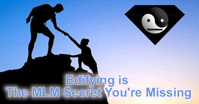 Edifying The MLM Secret You Need